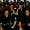 The Night Hours  4 piece versatile band.
